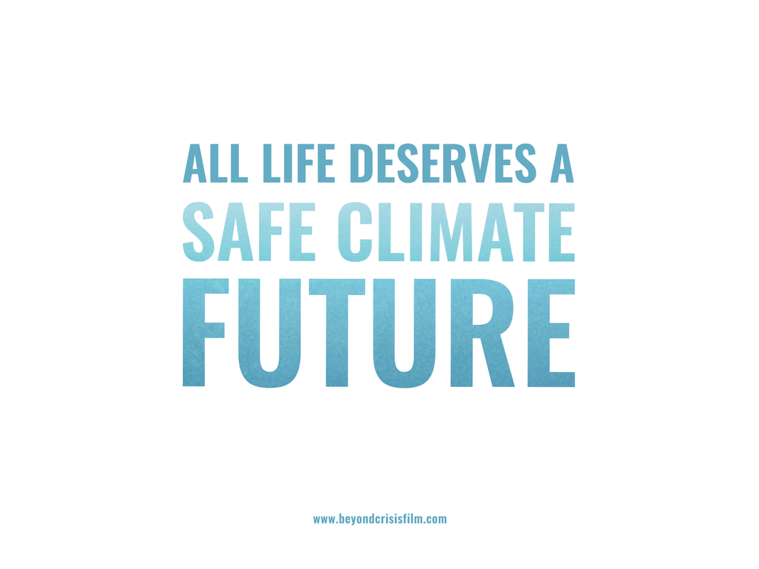 All Life Deserves a Safe Climate Future
