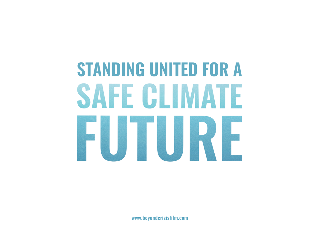 Standing United Safe Climate Future